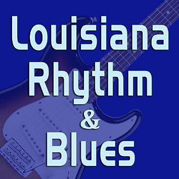 Louisiana Rhythm & Blues
