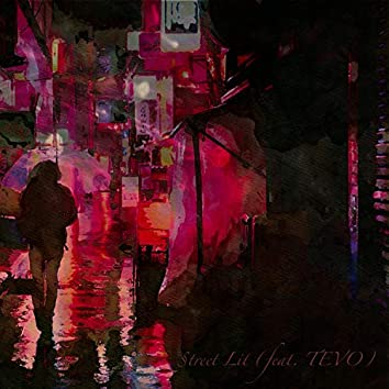 Street Lit (feat. Tevo)