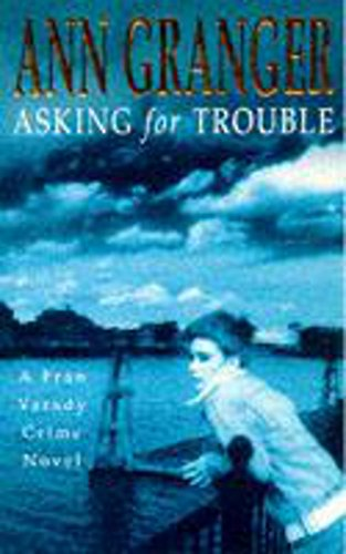 Asking for Trouble