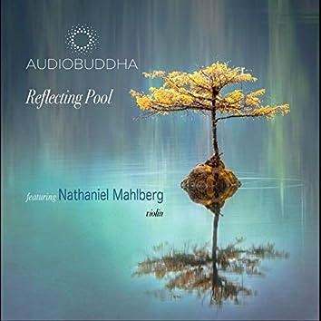 Reflecting Pool (feat. Nathaniel Mahlberg)