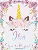 Ilsa: Personalized Unicorn Sketchbook For Girls With Pink Name. Unicorn Sketch Book for Princesses. Perfect Magical Unicorn Gifts for Her as Drawing ... & Learn to Draw. (Ilsa Unicorn Sketchbook)