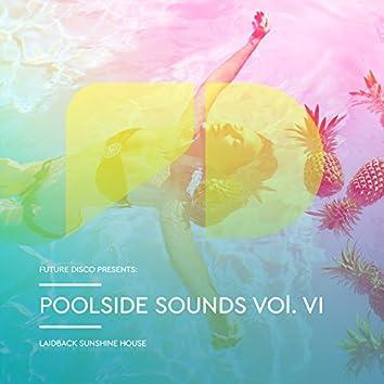 Future Disco Presents: Poolside Sounds, Vol. 6