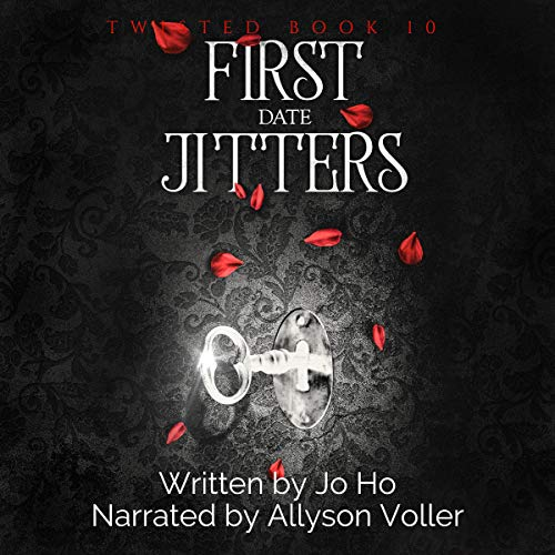 First Date Jitters: An Urban Fantasy for Magic Fans     Twisted, Book 10              By:                                                                                                                                 Jo Ho                               Narrated by:                                                                                                                                 Allyson Voller                      Length: 3 hrs and 15 mins     Not rated yet     Overall 0.0