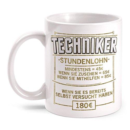 Fashionalarm Tasse Stundenlohn - Techniker - beidseitig bedruckt mit lustigem Spruch & Motiv   Geschenk Idee für Technik Ingenieur Beruf Arbeit, Farbe:weiß
