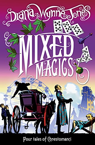 Mixed Magics (The Chrestomanci Series, Book 5) (English Edition)
