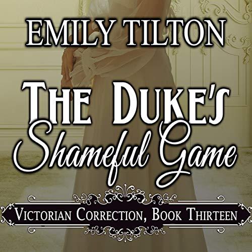 The Duke's Shameful Game Titelbild