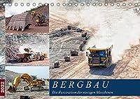 Bergbau - Die Faszination der riesigen Maschinen (Tischkalender 2022 DIN A5 quer): Der Einsatz von gigantischem Equipment im Tagebau (Monatskalender, 14 Seiten )