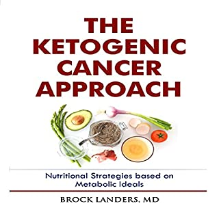 The Ketogenic Cancer Approach audiobook cover art
