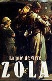 La joie de vivre - FRANCE LOISIRS - 01/01/1990