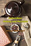 Collectibles Pottery and Porcelain: Dictionary Marks Pictorial: Pottery and Porcelain