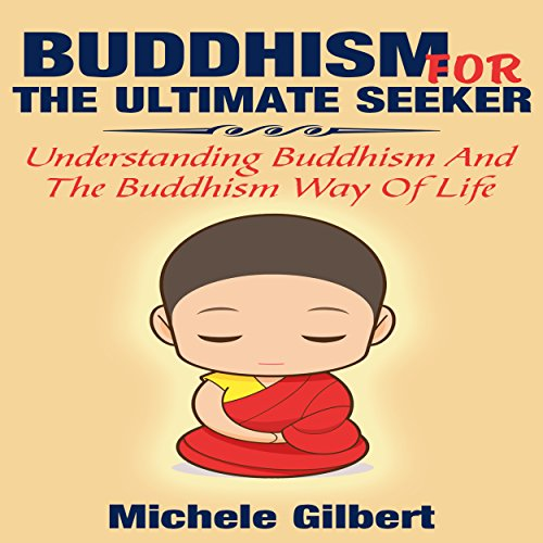 Buddhism for the Ultimate Seeker audiobook cover art