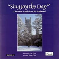 Sing Joy the Day: Christmas Carols from Ely Cathedral by Jeremy Filsell (1995-11-07)