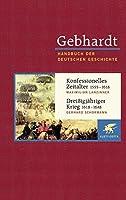 Konfessionelles Zeitalter (1555 - 1618) / Dreissigjaehriger Krieg (1618 - 1648)