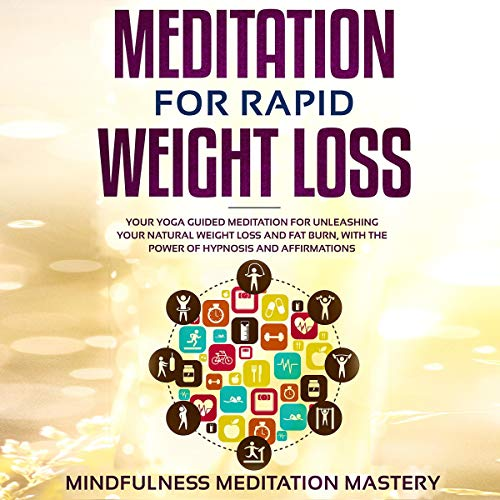 Meditation for Rapid Weight Loss audiobook cover art