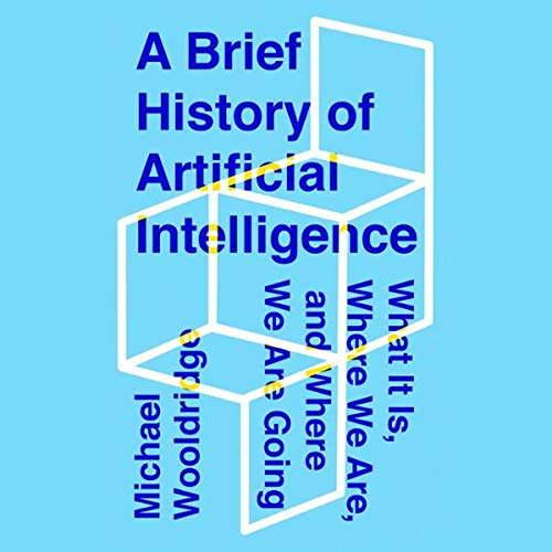 A Brief History of Artificial Intelligence cover art