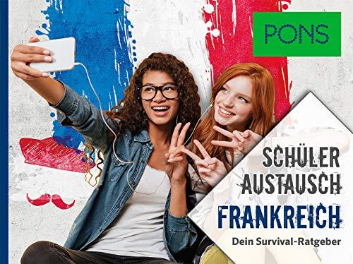 PONS Schüleraustausch Frankreich: Dein Survival-Ratgeber