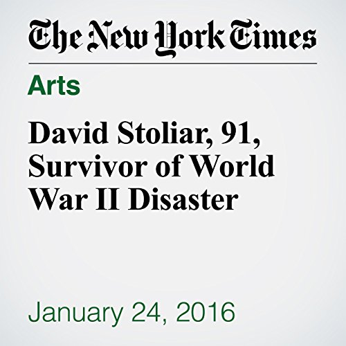 David Stoliar, 91, Survivor of World War II Disaster cover art