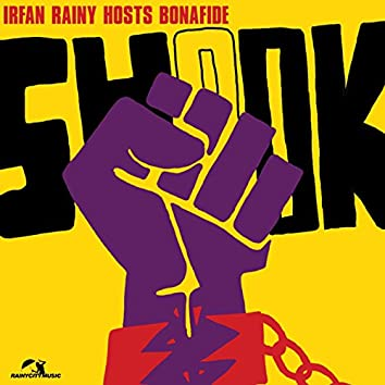 Shook (Remixes) [feat. Bonafide]