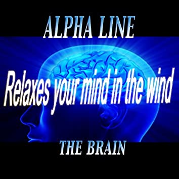 Relaxes Your Mind in the Wind (Mind Control Power)