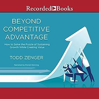 Beyond Competitive Advantage cover art