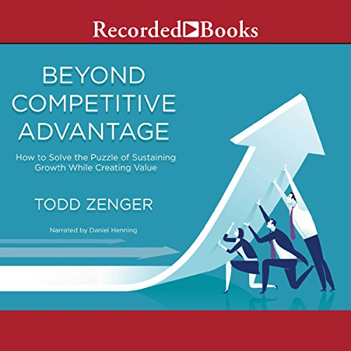 Beyond Competitive Advantage audiobook cover art