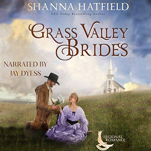 Grass Valley Brides Audiobook By Shanna Hatfield cover art