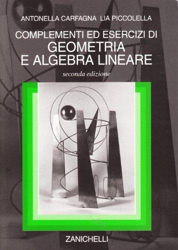 Complementi ed esercizi di geometria e algebra lineare