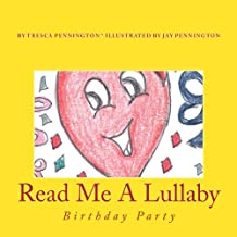 Read Me A Lullaby: Birthday Party