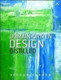 Domain-Driven Design Distilled - Vaughn Vernon