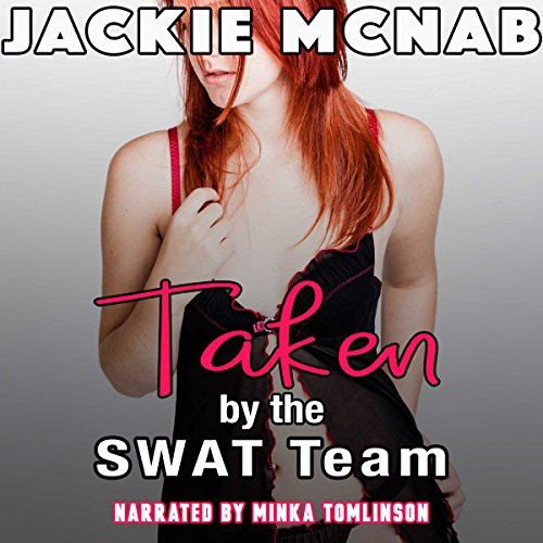 Taken by the SWAT Team audiobook cover art