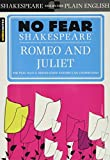 No Fear Shakespeare: Romeo and Juliet - William Shakespeare