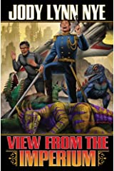 View from the Imperium (View From the Imperium Series Book 1) Kindle Edition