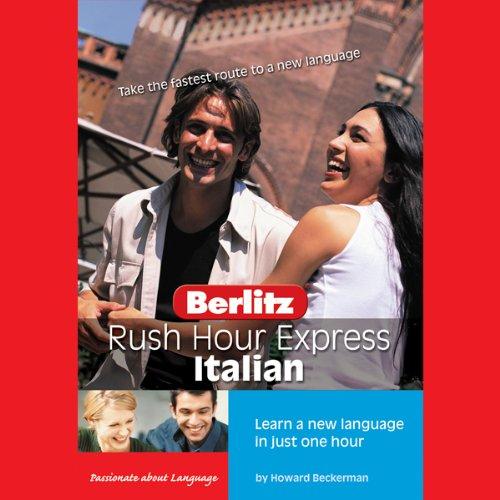 Rush Hour Express Italian Audiobook By Berlitz cover art