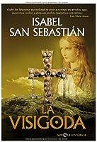 La Visigoda (Novela Historica(la Esfera))