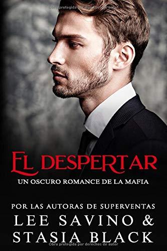 El despertar: Un Oscuro Romance de la Mafia (Inocencia)