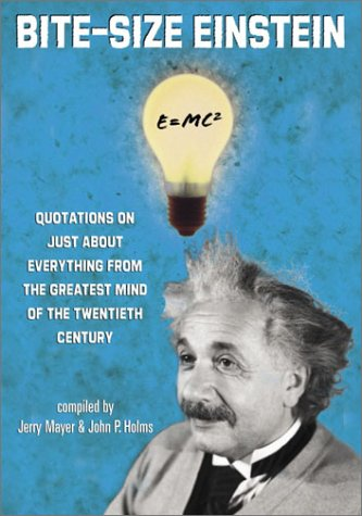 Bite-Size Einstein: Quotations on Just About Everything from the Greatest Mind of the Twentieth Centuryの詳細を見る