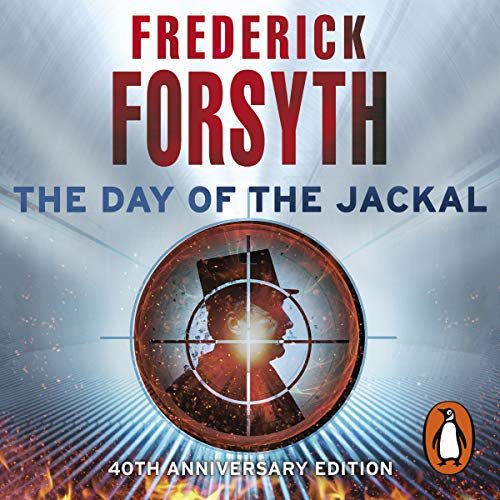 The Day of the Jackal                   By:                                                                                                                                 Frederick Forsyth                               Narrated by:                                                                                                                                 David Rintoul                      Length: 13 hrs and 2 mins     664 ratings     Overall 4.7