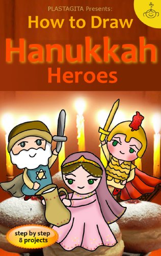 How to Draw Hanukkah Heroes (Jewish Kawaii Book 1)