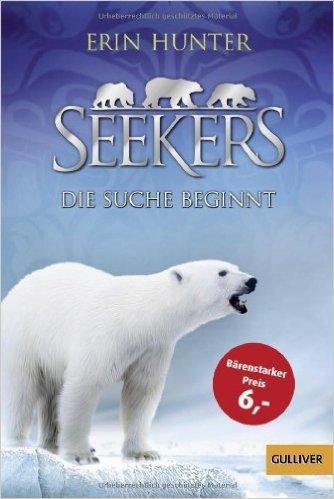 Seekers - Die Suche beginnt: Band 1 (Gulliver) ( 3. Februar 2014 )