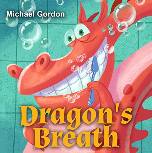 Dragon's Breath     Children Books About Health              By:                                                                                                                                 Michael Gordon                               Narrated by:                                                                                                                                 Teresa Booth                      Length: 4 mins     Not rated yet     Overall 0.0