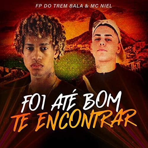 FP do Trem Bala & MC Niel