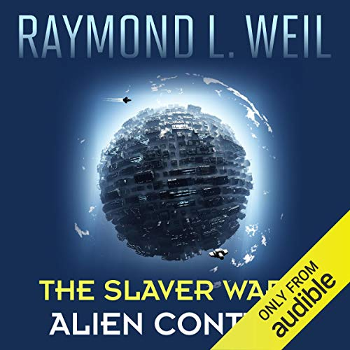 Alien Contact: The Slaver Wars, Book 2