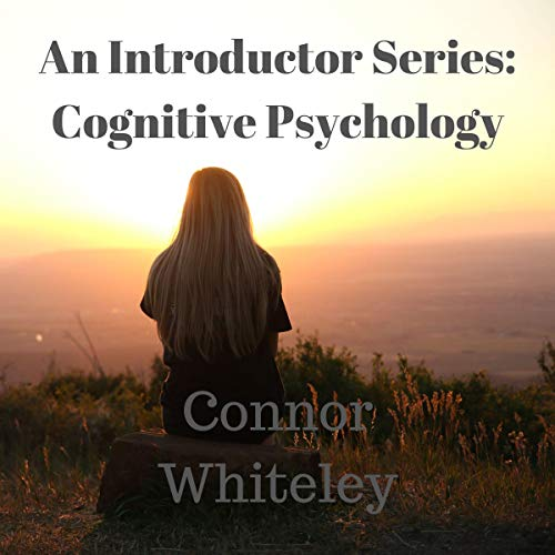An Introductory Series: The Cognitive Approach to Behaviour cover art