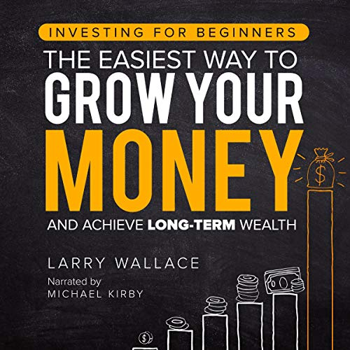 Investing for Beginners Audiobook By Larry Wallace cover art