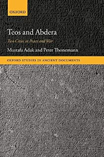 Teos and Abdera: Two Cities in Peace and War