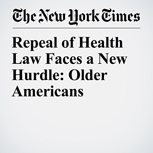 Repeal of Health Law Faces a New Hurdle: Older Americans copertina