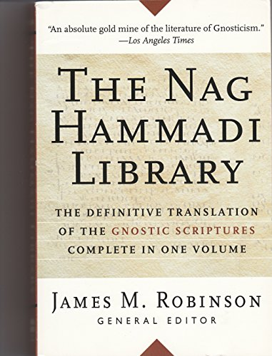 The Nag Hammadi Library [Third, completely revised Edition]. Translated and Introduction by members of the Coptic Gnosti