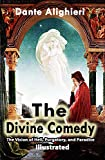 The Divine Comedy (Illustrated): The Vision of Hell, Purgatory, and Paradise (English Edition)