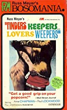Finders Keepers Lovers Weepers
