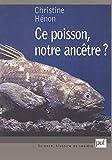 Ce poisson notre ancêtre ?